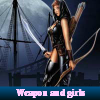 Weapon and girls